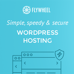 Flywheel Hosting: Simple, speedy & secure