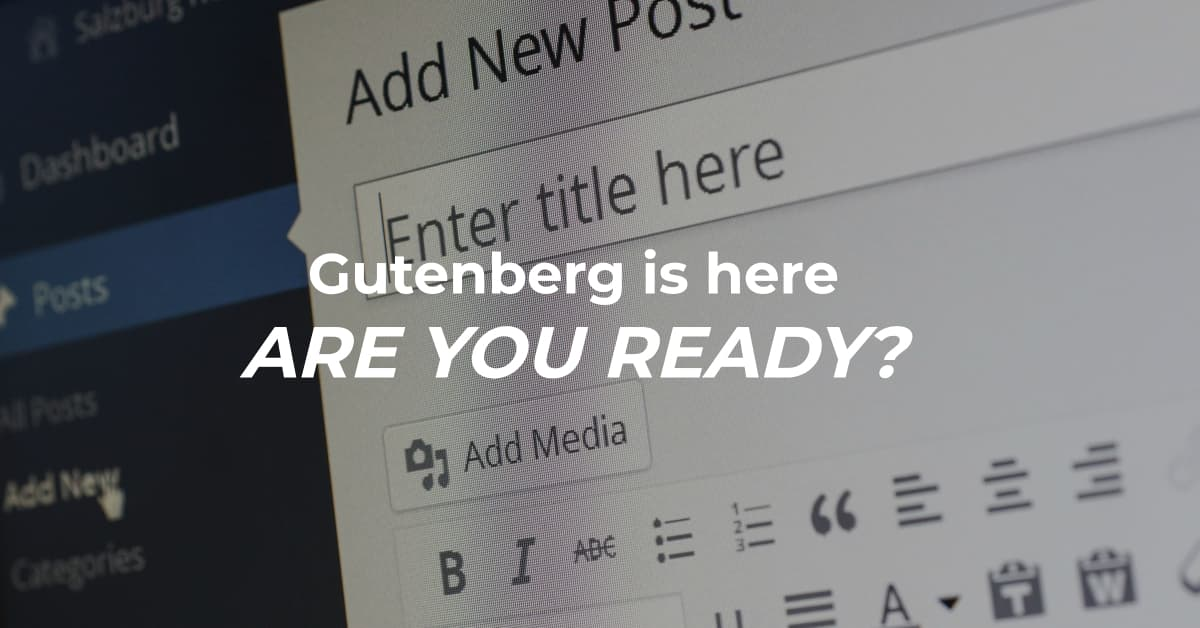 gutenberg is here. are you ready?